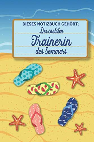 Dieses Notizbuch gehört der coolsten Trainerin des Sommers: Trainerin Geschenk - liniertes blanko Notizbuch für Trainerinnen, die den Sommer lieben