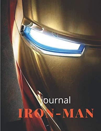 Carnet d'iron-man: voici le super-héros le plus cool de l'univers Marvel, journal ligné pour vos meilleurs souvenirs et notes (lignes) ; regardez à l'intérieur pour voir à quel point c'est cool !!!