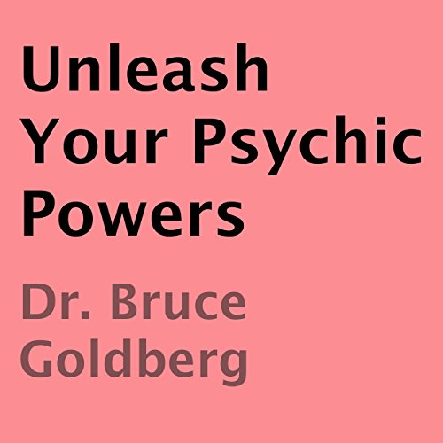 Unleash Your Psychic Powers audiobook cover art