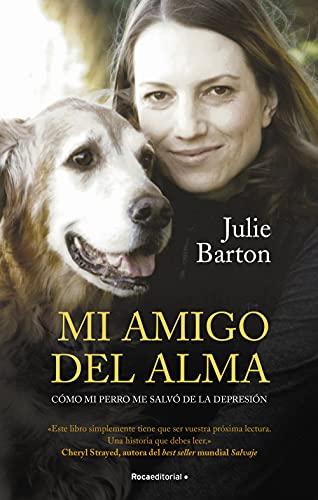 Mi amigo del alma de Julie Barton