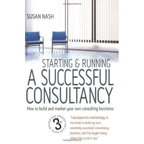 Starting & Running a Successful Consultancy: 3rd edition