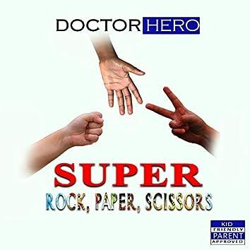 Super Rock, Paper, Scissors