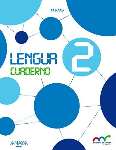 Lengua 2. Cuaderno. (Aprender es crecer en conexión) - 9788467847338
