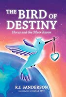 The Bird of Destiny: Horus and the Silver Raven