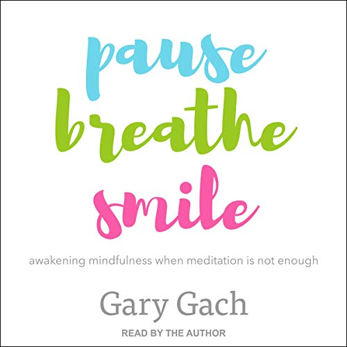 Pause, Breathe, Smile cover art