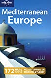 Lonely Planet Mediterranean Europe (Multi Country Travel Guide)