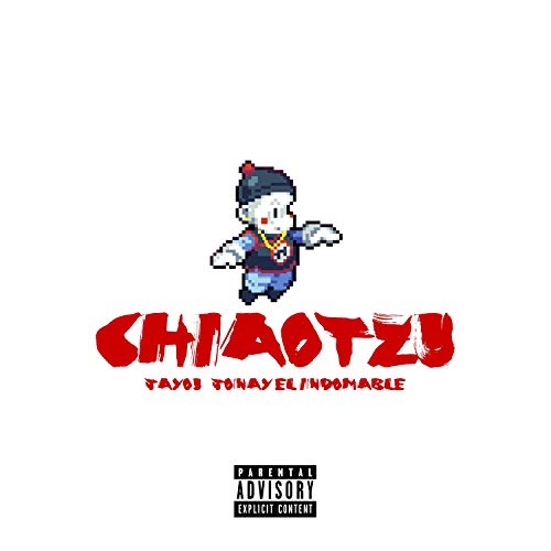 Chiaotzu (feat. Jonay el Indomable) [Explicit]