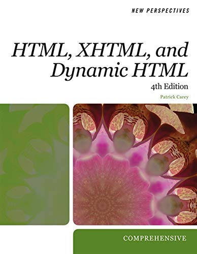 New Perspectives on HTML, XHTML, and Dynamic HTML (New Perspectives Series: Web Design)