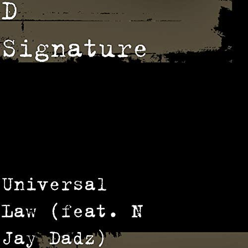 D Signature feat. N Jay Dadz