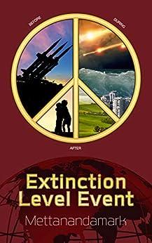 [Mettanandamark]のExtinction Level Event (English Edition)