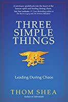 Three Simple Things: Leading During Chaos