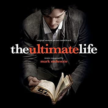 The Ultimate Life (Original Motion Picture Soundtrack)