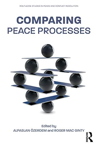 Comparing Peace Processes (Routledge Studies in Peace and Conflict Resolution)の詳細を見る