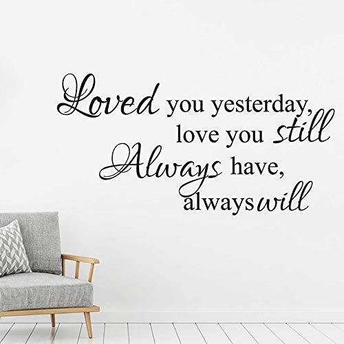 N\A Te amé Ayer y todavía te Amo Vinilo Letras Pared Palabra calcomanía gráfica decoración del hogar