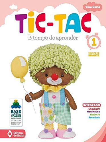 Tic-tac - É Tempo De Aprender - Educação Infantil 1