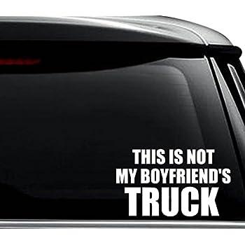 Not My Boyfriend/'s Truck Decal Window Bumper Sticker Car Country Girl Boy Friend