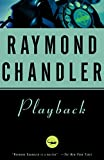Playback (A Philip Marlowe Novel)