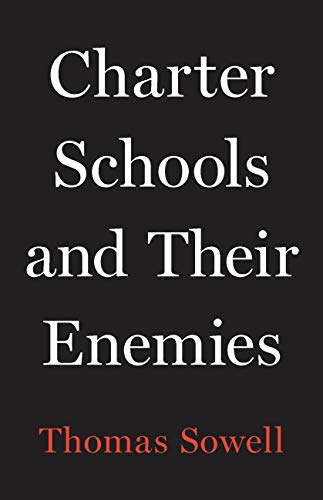Charter Schools and Their Enemies (English Edition)
