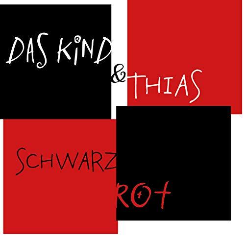 Schwarz Rot (feat. Thias) [Explicit]