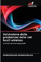 Valutazione delle prestazioni delle reti locali wireless: Limitazioni della tecnologia WLAN