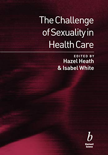 The Challenge of Sexuality in Health Care