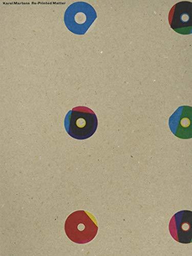 Karel Martens - Re-Printed Matter (Roma publication, 372)