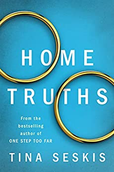 Home Truths by [Tina Seskis]