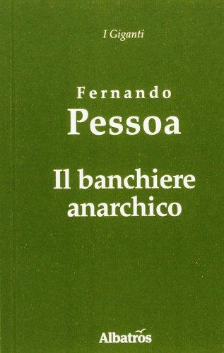 Il banchiere anarchico