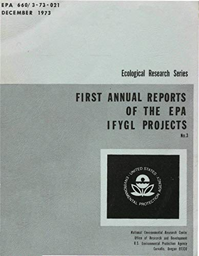 First Annual Reports of the EPA IFYGL Projects (English Edition)