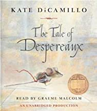 By Kate DiCamillo: The Tale of Despereaux [Audiobook]