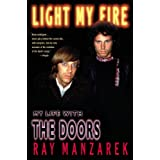 Light My Fire: My Life with The Doors (English Edition)