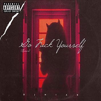 Go Fuck Yourself (Remix)
