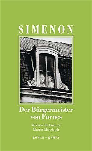 Der Bürgermeister von Furnes (Georges Simenon / Die großen Romane)