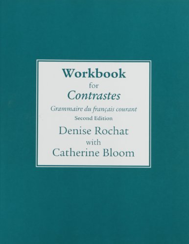 Workbook for Contrastes: Grammaire du francais courant