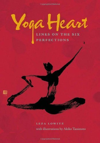 Image of Yoga Heart: Lines on the Six Perfections by Leza Lowitz (2011-07-19)