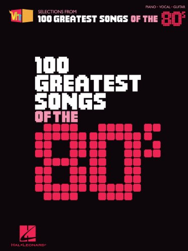 VH1's 100 Greatest Songs of the '80s Songbook (Vh1 Selections from 100 Greatest...