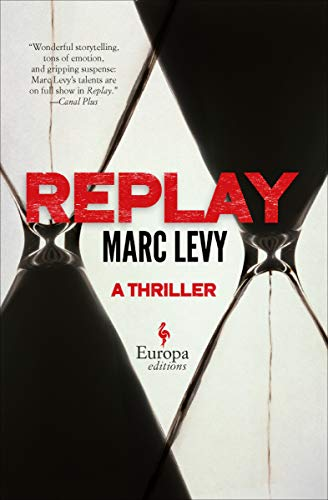 Replay: A Thriller (English Edition)