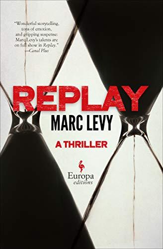 Replay: A Thriller