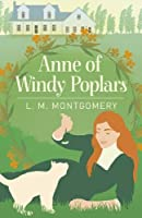 Anne of Windy Poplars (Arcturus Essential Anne of Green Gables)