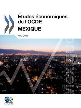 Etudes Conomiques de L'Ocde: Mexique 2011
