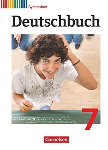 Deutschbuch Gymnasium - Allgemeine Ausgabe - 7. Schuljahr: Schülerbuch