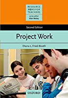 Project Work (Resource Books for Teachers)