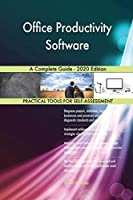Office Productivity Software A Complete Guide - 2020 Edition