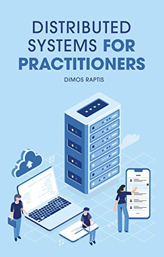 Distributed Systems for practitioners Front Cover