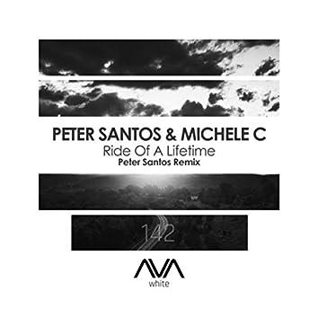 Ride of a Lifetime (Peter Santos Remix)