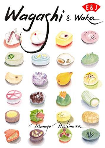Wagashi and Waka Japanese culture (Japanese Edition)