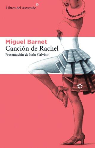 Canción de Rachel (Libros del Asteroide)