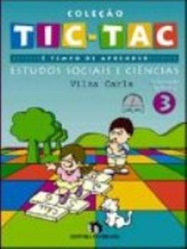 Tic-Tac. E Tempo De Aprender. Estudos Sociais E Ciencias - Volume 3