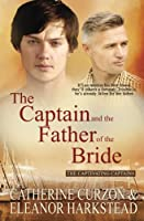The Captain and the Father of the Bride (Captivating Captains)
