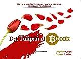 Del tulipán al bitcoin: Un viaje histórico por las principales crisis y burbujas financieras